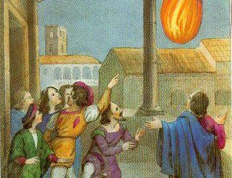 E' tradizione che, mesi prima della nascita del Santo, vive fiamme di fuoco apparissero sul tetto della casa paterna