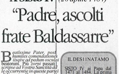 """LE LETTERE DI SAN FRANCESCO DI PAOLA: A Sisto IV (20 Aprile 1484)  – """"Padre, ascolti frate Baldassarre"""""""