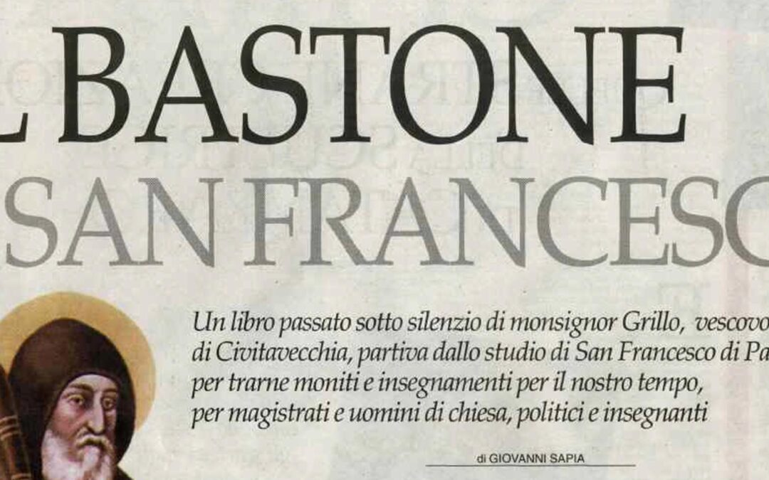 IL BASTONE DI SAN FRANCESCO DI PAOLA